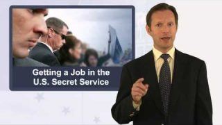 How to Get a Job in the U.S. Secret Service