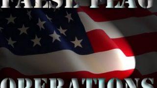 America and False Flag Operations