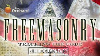 Freemasonry: Tracking the Code (FULL DOCUMENTARY)