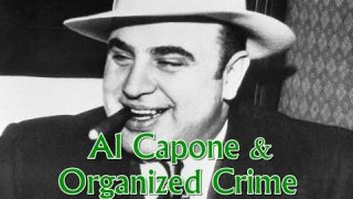 History Brief: Al Capone & Organized Crime
