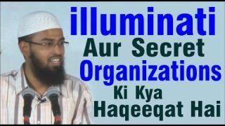 Illuminati Aur Digar Secret Organizations Ki Kya Haqeeqat Hai By Adv. Faiz Syed