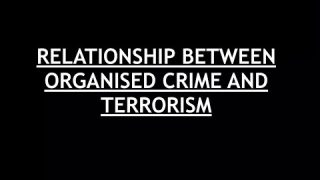 Internal Security for UPSC MAINS – Relationship between Organised Crime & Terrorism