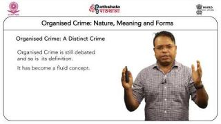Organised Crime: Nature and Meaning and forms